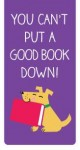 bookmark – can't put a good book down