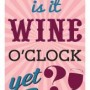 Magnetic Bookmark - Tell me is it wine o'clock yet?