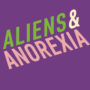 Aliens & Anorexia - Chris Kraus